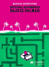 ESCUCHA LAS SOMBRAS BAJO EL PALMAR